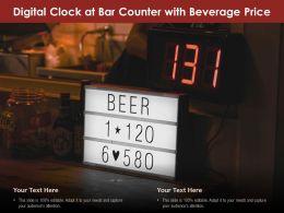 Digital Clock At Bar Counter With Beverage Price