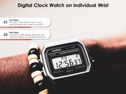Digital Clock Watch On Individual Wrist