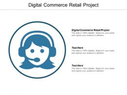 Digital Commerce Retail Project Ppt Powerpoint Presentation Icon Design Inspiration Cpb