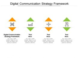 Digital Communication Strategy Framework Ppt Powerpoint Presentation Summary Icon Cpb