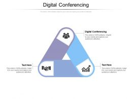 Digital Conferencing Ppt Powerpoint Presentation Infographics Deck Cpb