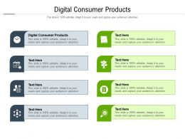 Digital Consumer Products Ppt Powerpoint Presentation Slides Infographics Cpb