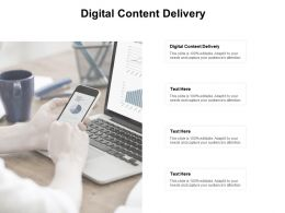 Digital Content Delivery Ppt Powerpoint Presentation Show Design Ideas Cpb