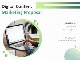 Digital Content Marketing Proposal Powerpoint Presentation Slides