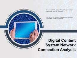Digital Content System Network Connection Analysis