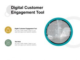 Digital Customer Engagement Tool Ppt Powerpoint Presentation Slides Template Cpb