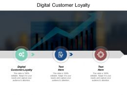 Digital Customer Loyalty Ppt Powerpoint Presentation File Master Slide Cpb