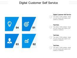 Digital Customer Self Service Ppt Powerpoint Presentation Show Layout Cpb