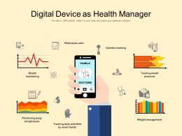 Digital Device As Health Manager