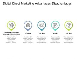 Digital Direct Marketing Advantages Disadvantages Ppt Powerpoint Presentation Show Example Cpb