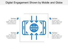 Digital Engagement Shown By Mobile And Globe