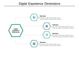 Digital Experience Dimensions Ppt Powerpoint Presentation Portfolio Brochure Cpb