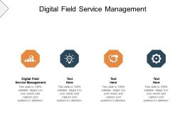 Digital Field Service Management Ppt Powerpoint Presentation Outline Infographics Cpb