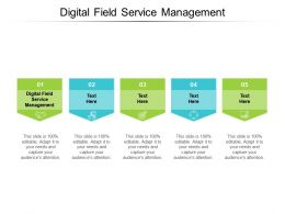 Digital Field Service Management Ppt Powerpoint Presentation Styles Pictures Cpb