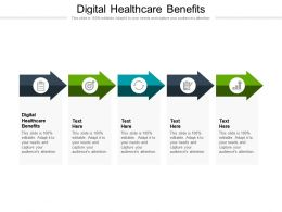 Digital Healthcare Benefits Ppt Powerpoint Presentation Infographics Outfit Cpb