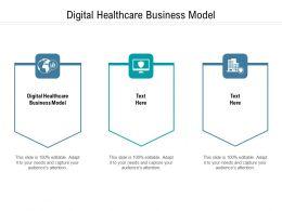 Digital Healthcare Business Model Ppt Powerpoint Presentation Portfolio Format Cpb