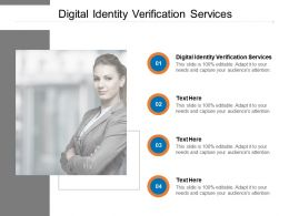 Digital Identity Verification Services Ppt Powerpoint Presentation Ideas Cpb