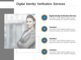 Digital Identity Verification Services Ppt Powerpoint Presentation Ideas Cpb