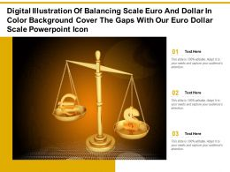 Digital Illustration Of Balancing Scale Euro Dollar In Color Cover Gaps With Our Euro Dollar Scale Icon