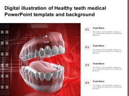 Digital Illustration Of Healthy Teeth Medical Powerpoint Template And Background
