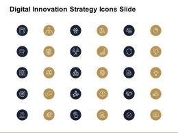 Digital Innovation Strategy Icons Slide Ppt Powerpoint Presentation Files