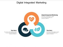 Digital Integrated Marketing Ppt Powerpoint Presentation Icon Show Cpb