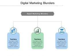 Digital Marketing Blunders Ppt Powerpoint Presentation Visual Aids Deck Cpb