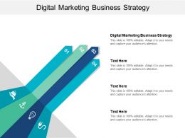 Digital Marketing Business Strategy Ppt Powerpoint Presentation File Format Ideas Cpb
