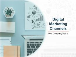 Digital Marketing Channels Powerpoint Presentation Slides