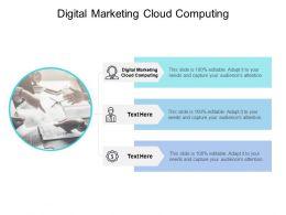 Digital Marketing Cloud Computing Ppt Powerpoint Presentation Background Cpb