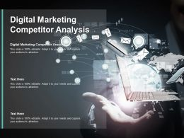 Digital Marketing Competitor Analysis Ppt Powerpoint Presentation Infographics Designs Download Cpb