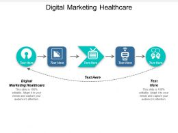 Digital Marketing Healthcare Ppt Powerpoint Presentation Icon Deck Cpb