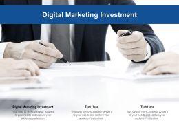 Digital Marketing Investment Ppt Powerpoint Presentation Professional Design Ideas Cpb