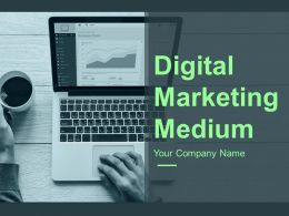 Digital Marketing Medium Powerpoint Presentation Slides