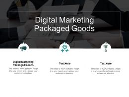 Digital Marketing Packaged Goods Ppt Powerpoint Presentation Show Format Cpb