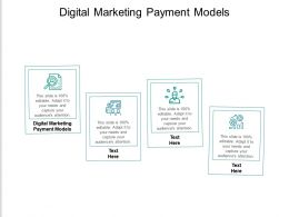 Digital Marketing Payment Models Ppt Powerpoint Presentation Ideas Cpb
