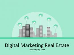 Digital Marketing Real Estate With Building And Houses Consider And Engage