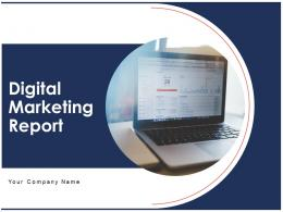 Digital Marketing Report Powerpoint Presentation Slides