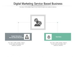 Digital Marketing Service Based Business Ppt Powerpoint Presentation Cpb