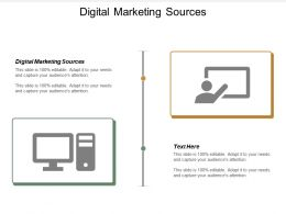 Digital Marketing Sources Ppt Powerpoint Presentation File Elements Cpb