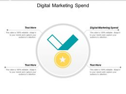 Digital Marketing Spend Ppt Powerpoint Presentation Infographic Template Styles Cpb