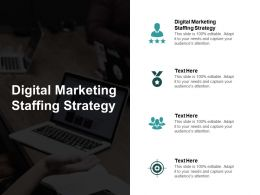 Digital Marketing Staffing Strategy Ppt Powerpoint Presentation Show Topics Cpb