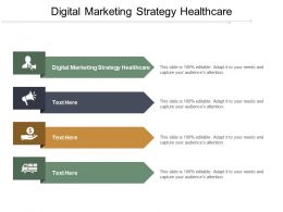 Digital Marketing Strategy Healthcare Ppt Powerpoint Presentation File Master Slide Cpb