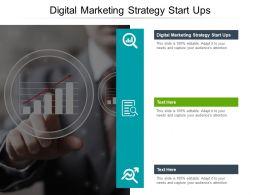 Digital Marketing Strategy Start Ups Ppt Powerpoint Presentation Ideas Slide Cpb