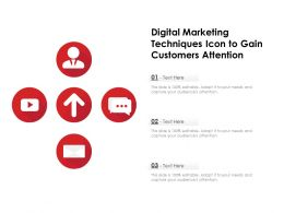 Digital Marketing Techniques Icon To Gain Customers Attention