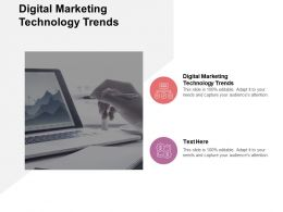 Digital Marketing Technology Trends Ppt Powerpoint Presentation Gallery Visuals Cpb