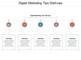 Digital Marketing Tips Start Ups Ppt Powerpoint Presentation Gallery Samples Cpb