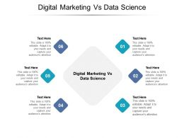 Digital Marketing Vs Data Science Ppt Powerpoint Presentation Infographic Template Cpb