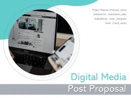 Digital Media Post Proposal Powerpoint Presentation Slides