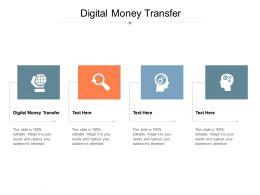 Digital Money Transfer Ppt Powerpoint Presentation Inspiration Skills Cpb